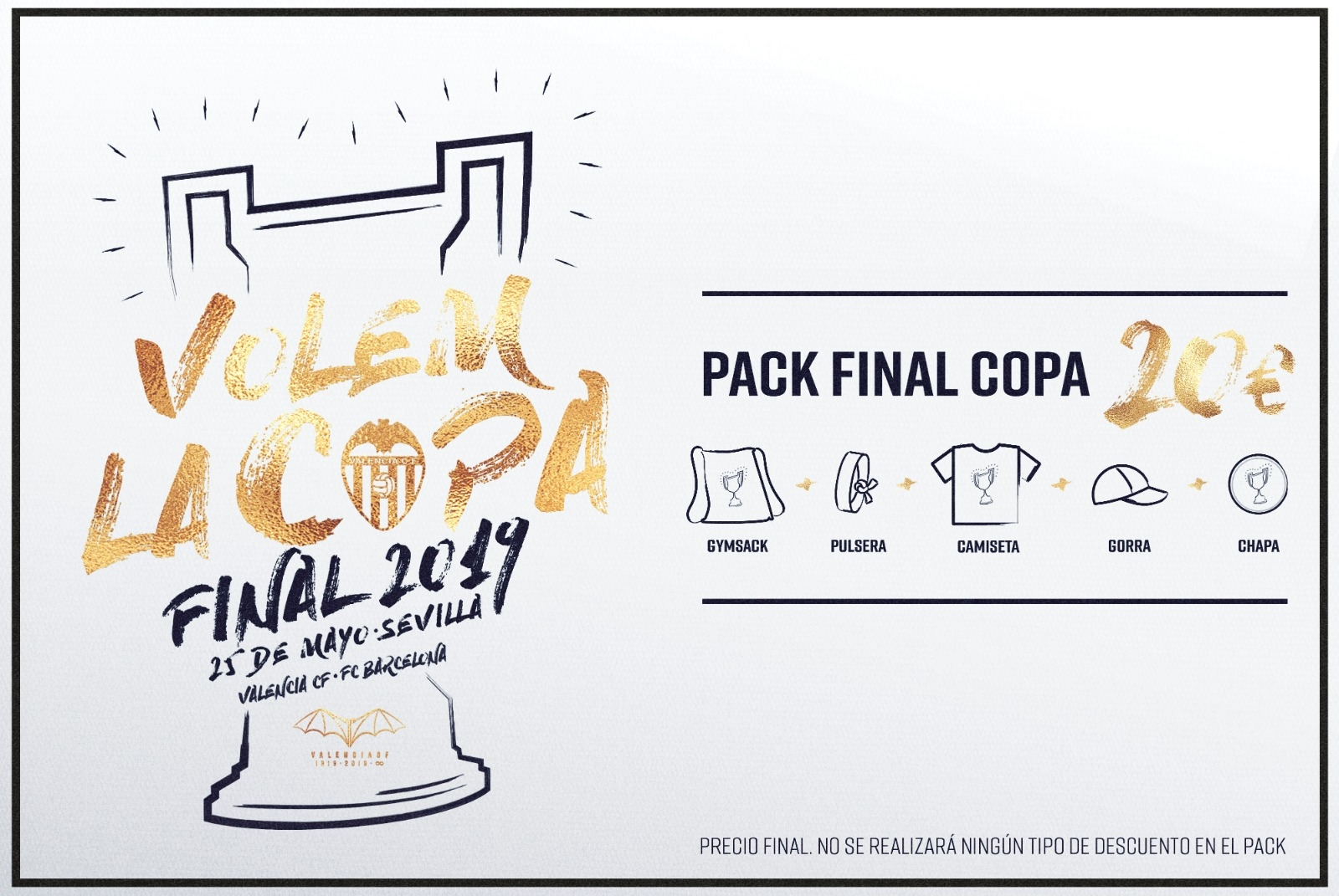 493f11018143 Prepárate para vivir la final con el  Pack de la Copa  - Valencia ...